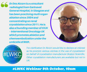 Dr Des Alcon #LWKC Webinar: Treating Small Tumours
